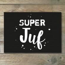 Ansichtkaart - Super Juf